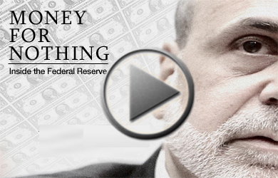 Money for Nothing: Inside the Federal Reserve (Documentary)