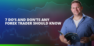 7 Do's And Don'ts Any Forex Trader Should Know
