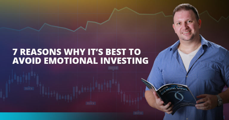 7 Reasons Why It's Best to Avoid Emotional Investing