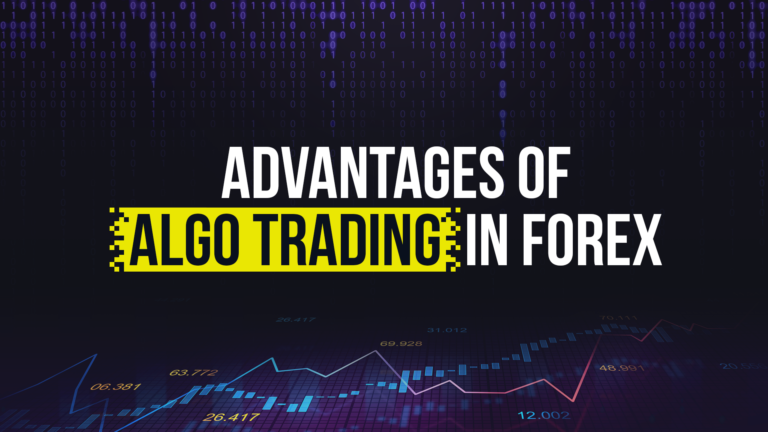 Advantages of Algorithmic Trading in Forex