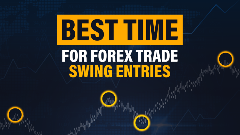 Best Time for Forex Swing Trade Entries