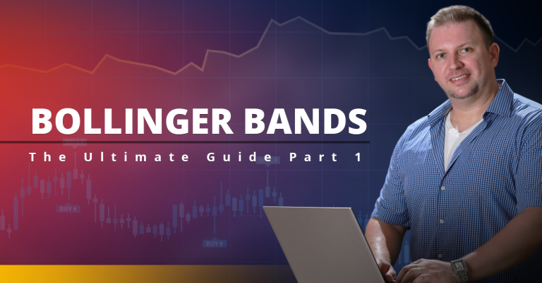 Bollinger Bands: The Ultimate Guide Part 1