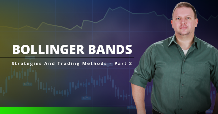 Bollinger Bands Strategies And Trading Methods - Part 2
