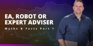 Expert Advisors - Myths & Facts Part 1