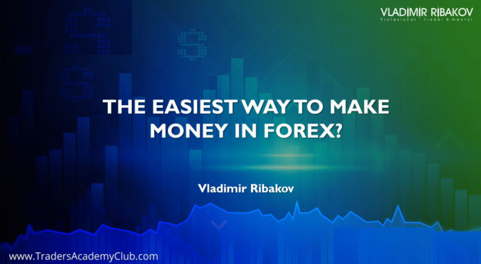 The easiest way to make money with Forex Trading ?
