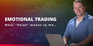 """Emotional Trading: what """"Relax"""" means to me..."""