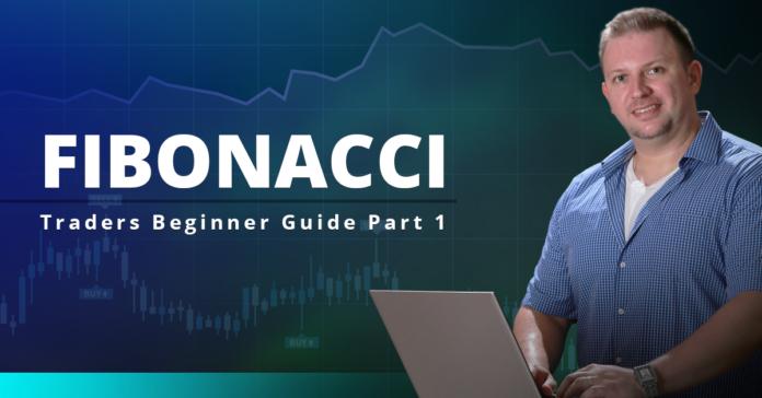 Fibonacci - Traders Beginner Guide Part 1