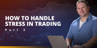 How to handle stress in forex trading: part 2