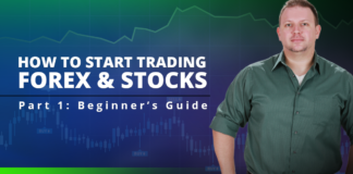 How To Start Trading Forex & Stocks - Beginner's Guide