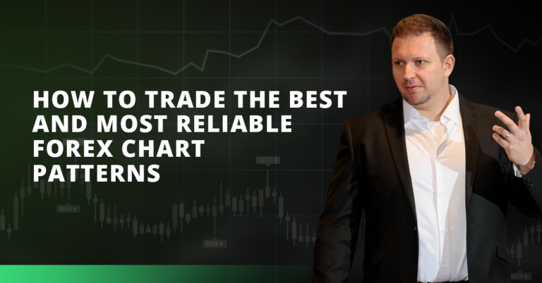 How To Trade The Best and Most Reliable Forex Chart Patterns