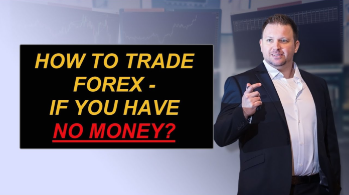 Forex Trading: How To Trade Forex If You Have No Money