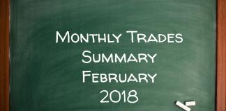Monthly Trades Summary February 2018