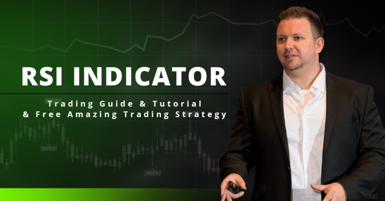 RSI Indicator – Trading Guide & Tutorial & Free Amazing Trading Strategy