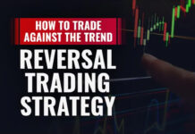 How To Trade Against The Trend - REVERSAL TRADING STRATEGY