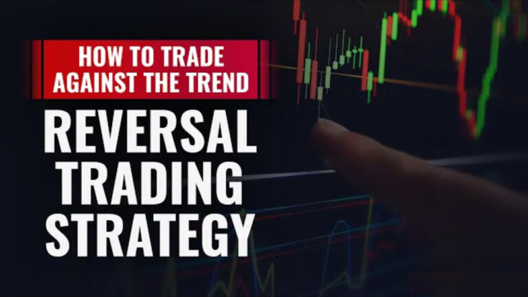 How To Trade Against The Trend – REVERSAL TRADING STRATEGY