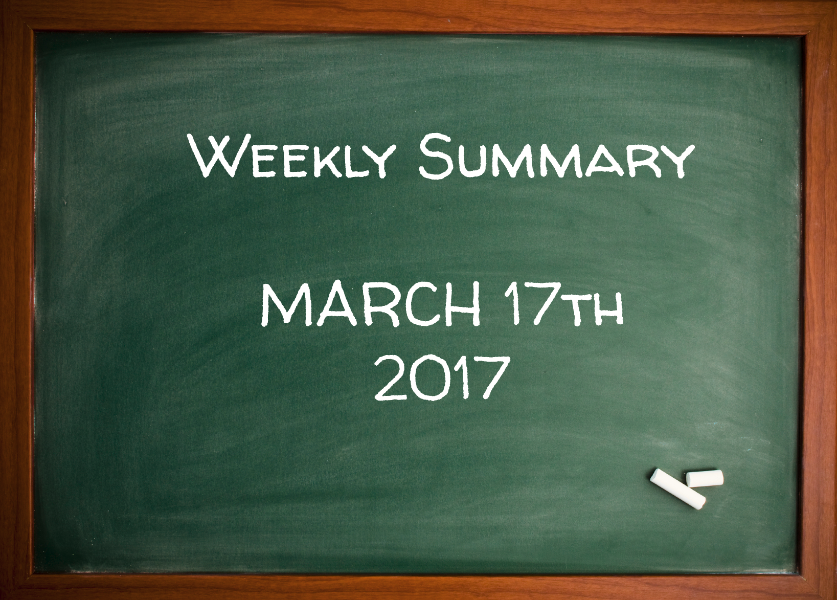 Weekly Summary March 17th 2017