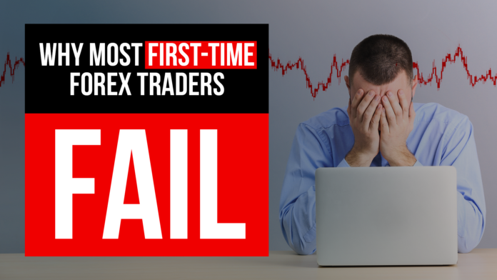 Why-Most-First-Time-Forex-Traders-Fail