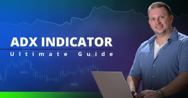 ADX Indicator – Ultimate Guide + Bonus Trading Strategy