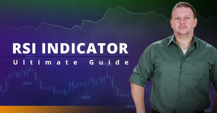 RSI Indicator : Ultimate Guide