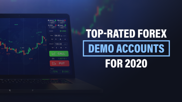 Best Forex Demo Accounts (2020) | The Ultimate Guide for Regulated Forex Brokers Account