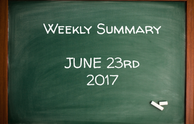Weekly Summary June 23rd 2017