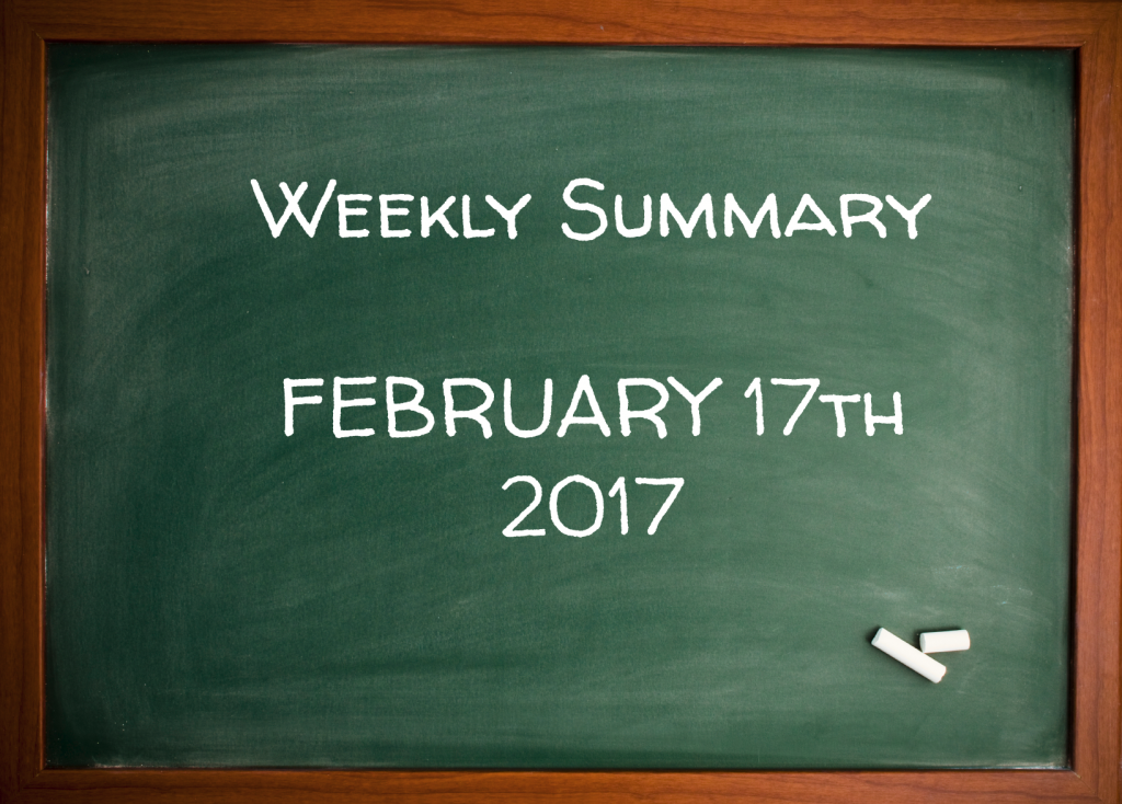 Weekly Summary February 17th 2017
