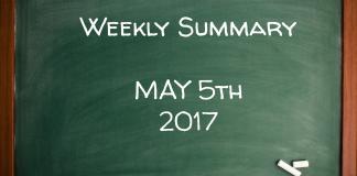 Weekly Summary May 5th 2017